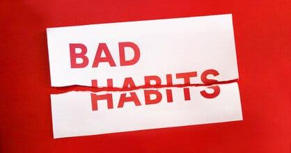 عادتهای بدی که باید ترک شوند!